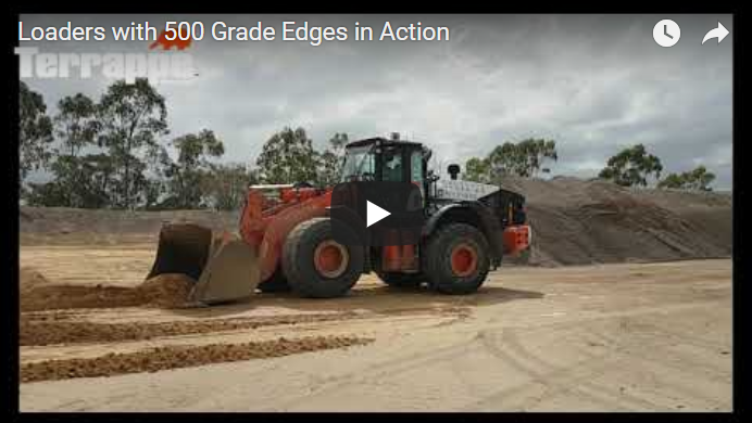 Loaders with 500 Grade Edges in Action